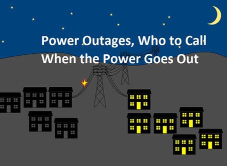 Power Outages, Who to Call When the Power Goes Out