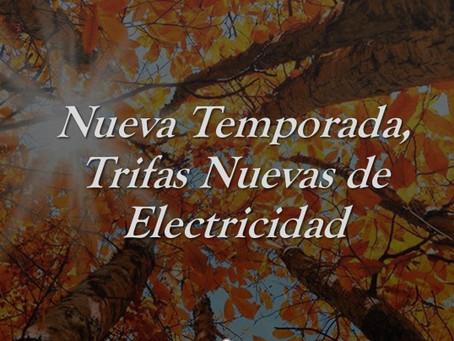 Nueva Temporada, Tarifas Nuevas de Electricidad