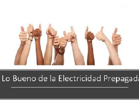 Lo Bueno de la Electricidad prepagada.