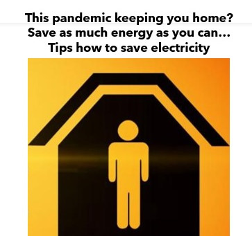 How to pay less electricity in this quarantine