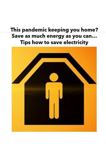 Staying home and saving energy