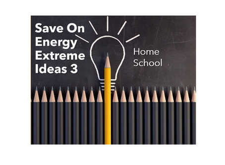Save On Energy Extreme Ideas 3 - Back to School