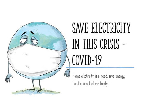 Electricity at Home is a Need. Electricity Vs COVID-19