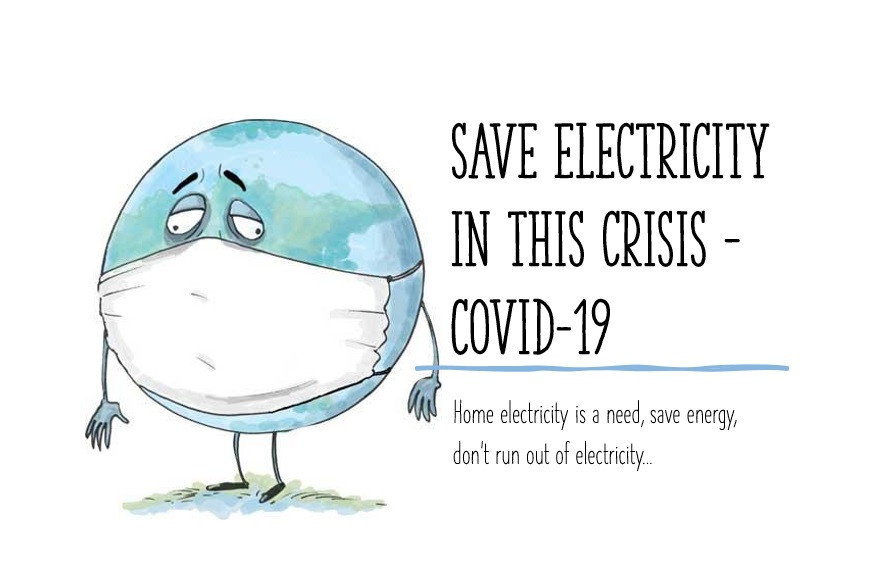Save electricity in this hard times.