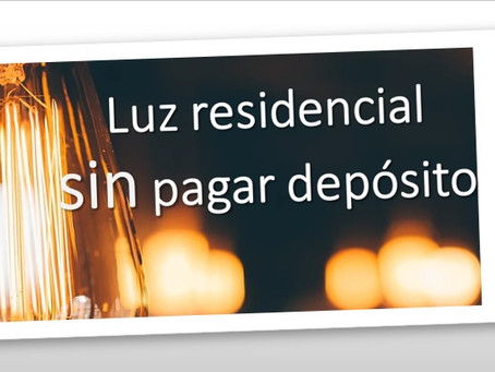 Luz residencial sin pagar depósito
