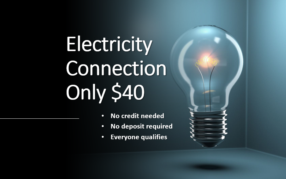 Electricity Connection for Only $40