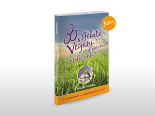 Il nuovo libro di Donata Panciera: il gelato per Vegani, Vegetariani e intolleranti a ....