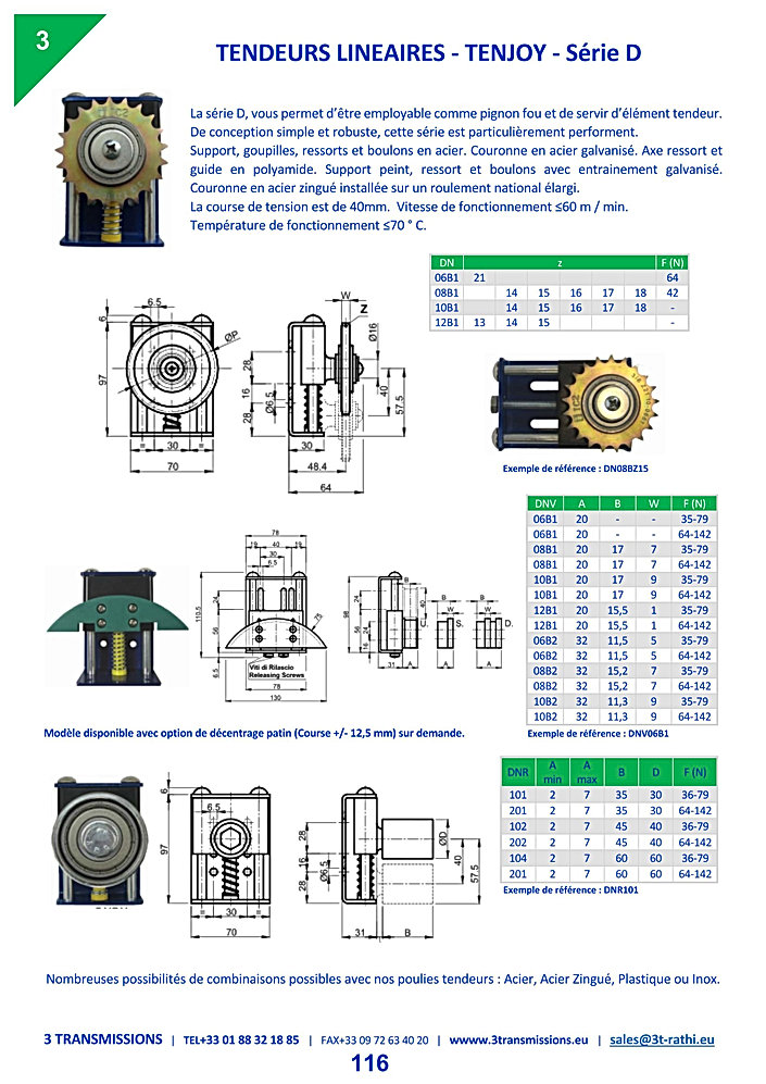 Tendeurs Lineaires chaines TENJOY-D | 3 Transmissions