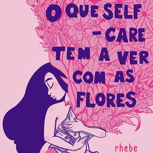 O que self-care tem a ver com as flores