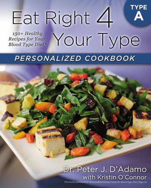 Eat Right 4 Your Type A  Dr. Peter J. D'Adamo