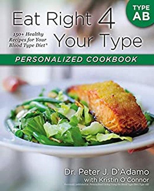 Eat Right 4 Your Type AB   Dr. Peter J. D'Adamo