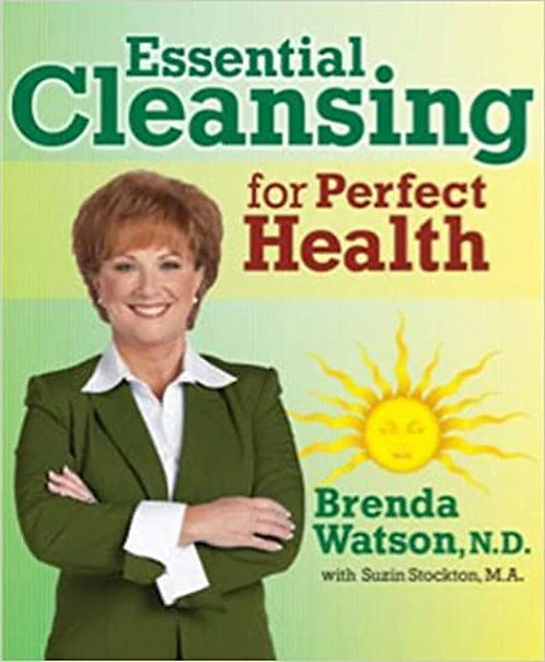 Essential Cleansing for Perfect Health  Brenda Watson ND with Suzin Stockton MA