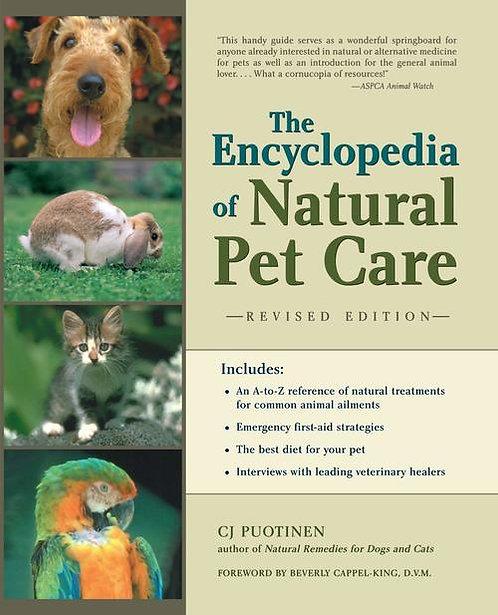 The Encyclopedia of Natural Pet Care  C.J. Puotinen
