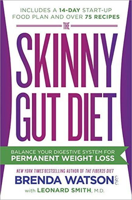 The Skinny Gut Diet  Brenda Watson CNC with Leonard Smith MD