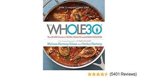 Whole 30  Melissa Hartwig & Dallas Hartwig