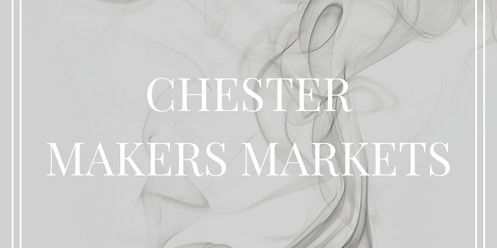Chester Makers Markets