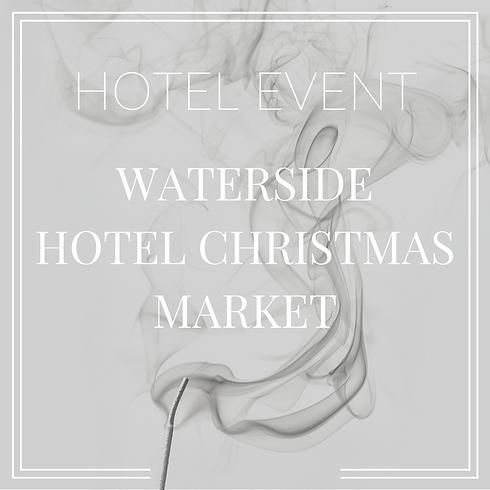 Waterside Hotel Christmas Market (1)