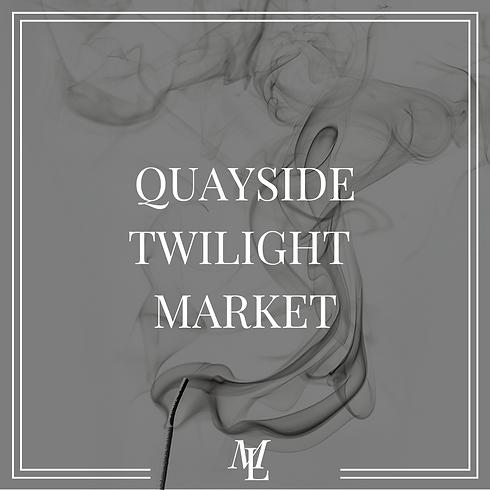 Quayside Twilight Market