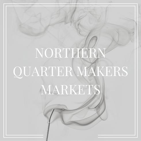 Northern Quarter Makers Markets