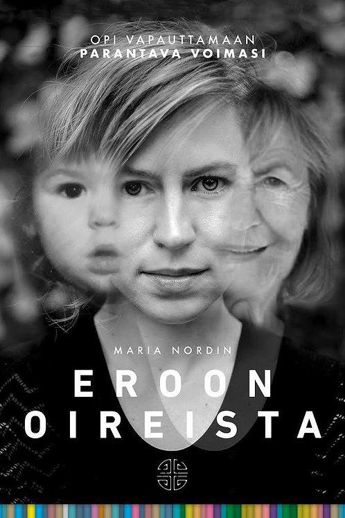 ERIKOISERÄ: Maria Nordin Eroon Oireista -kirja+ Keittiön Aito Hajusteeton