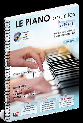 Le PIANO pour les 9/15 ans - Vol 1 Christophe Astié