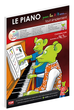 Le PIANO pour les 5/8 ans     Christophe Astié
