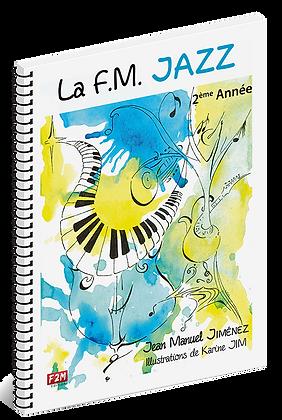 La F.M Jazz 2ème Année - Vol 2  -  Jean Manuel Jiménez