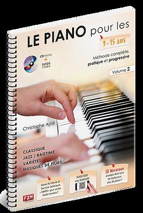 Le PIANO pour les 9/15 ans - Vol 2 Christophe Astié