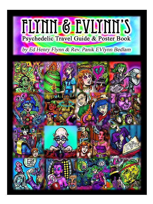 Flynn & EVlynn's Psychedelic Travel Guide