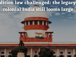 Sedition law challenged: the legacy of colonial India still looms large