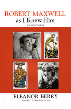 Eleanor berry book Robert-Maxwell-as-I-Knew-Him