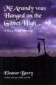 McArandy Was Hanged on the Gibbet High