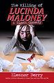 The Killing of Lucinda Maloney
