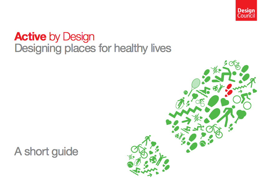 Active by Design - Designing Places for Healthy Lives