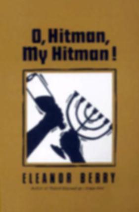 O, Hitman, My Hitman!