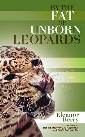 By the Fat of Unborn Leopards