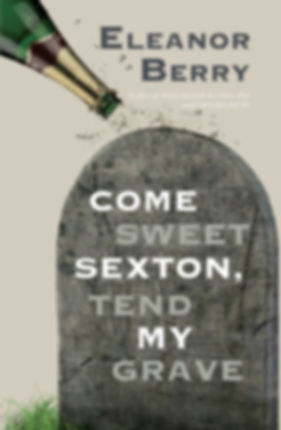 Come Sweet Sexton, Tend My Grave