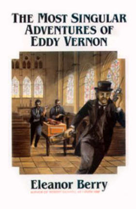The Most Singular Adventures of Eddy Vernon
