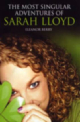 The Most Singular Adventures of Sarah Lloyd
