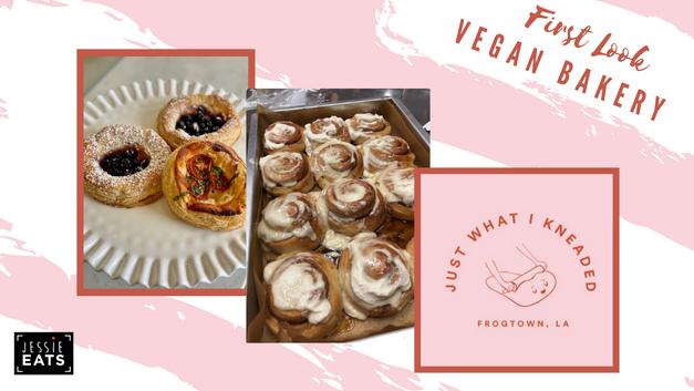 JustWhatIKneead: Vegan Bakery First Look