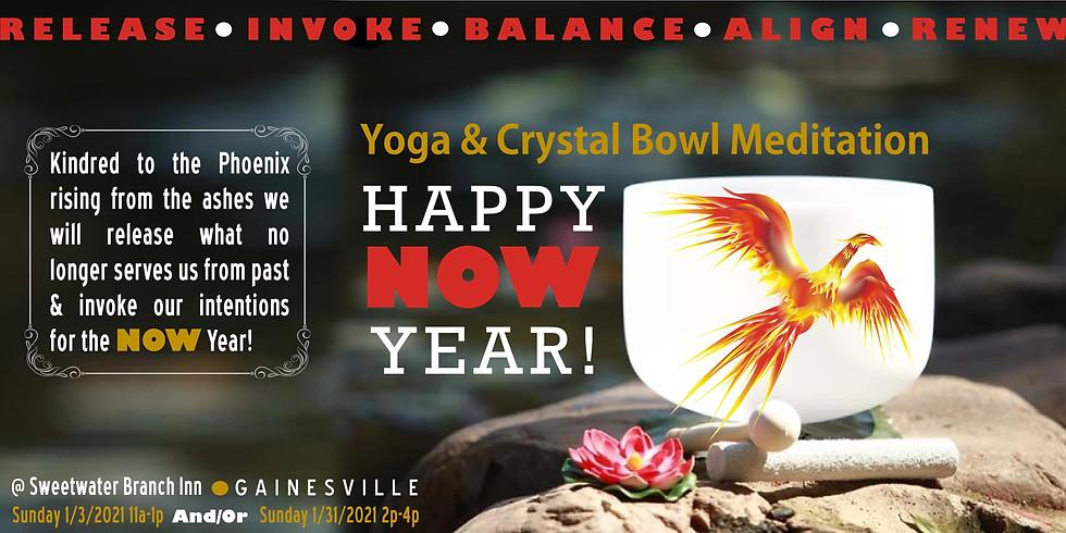 Happy NOW Year! Yoga & Crystal Bowl Meditation