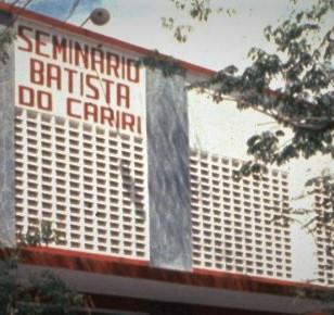 Breve histórico do Seminário Batista do Cariri