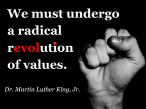 Is it Time to Revolutionize Our Values?