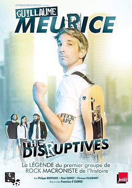 Guillaume Meurice & The Disruptive