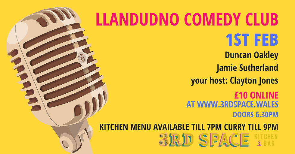Llandudno Comedy Club - 1st FEB