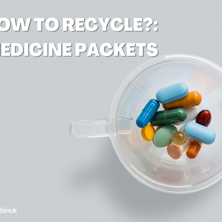 How do I recycle?: Medicine packets
