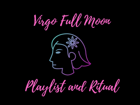 A ritual for the Full Moon in Virgo