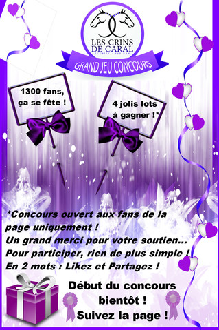Bientôt un grand concours sur la page Facebook Les Crins de Caral !