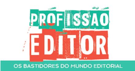 Profissão Editor Os bastidores do mundo editorial