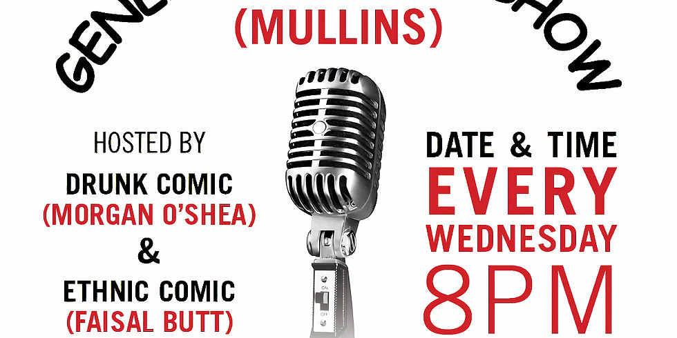 Generic Comedy Show at Bar (Mullins)